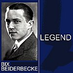 Bix Beiderbecke Legend