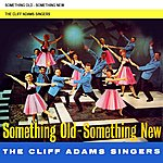 Cliff Adams Something Old Something New