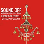 Frederick Fennell Sound Off