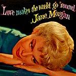 Jane Morgan Love Makes The World Go Round