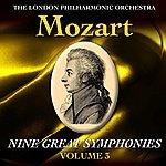 London Philharmonic Orchestra Mozart Nine Great Symphonies Volume III