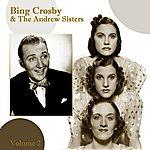 Bing Crosby Bing Crosby And The Andrews Sisters Volume 2