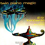 Guy Lombardo & His Royal Canadians Twin Piano Magic