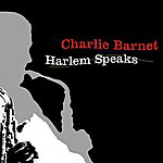 Charlie Barnet Harlem Speaks