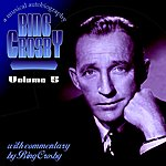 Bing Crosby Bing A Musical Autobiography Disc 5