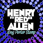 Henry 'Red' Allen King Porter Stomp