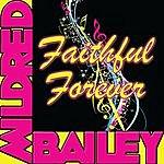 Mildred Bailey Faithful Forever