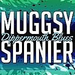 Muggsy Spanier Dippermouth Blues