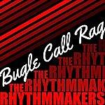 The Rhythmakers Bugle Call Rag