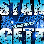 Stan Getz At Large Vol. 1 (Remastered)