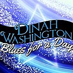 Dinah Washington Blues For A Day