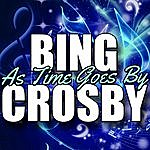 Bing Crosby As Time Goes By