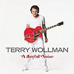 Terry Wollman A Joyful Noise