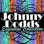 Johnny Dodds Essential Collection