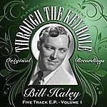 Bill Haley Playbak Originals Present - Through The Keyhole - Bill Haley, Vol. 01
