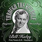 Bill Haley Playbak Originals Present - Through The Keyhole - Bill Haley, Vol. 04