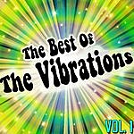 The Vibrations The Best Of The Vibrations Vol. 1