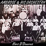 Ambrose & His Orchestra Hors D'oeuvres