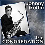 Johnny Griffin The Congregation