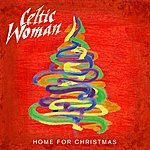 Celtic Woman Home For Christmas