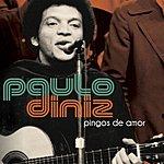 Paulo Diniz Pingos De Amor