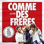 Bande Originale De Film Comme Des Frères (Musique Originale Du Film)