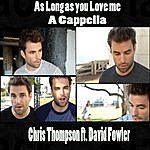 Chris Thompson As Long As You Love Me (A Cappella)