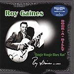 Roy Gaines Rock-A-Billy: Boogie Woogie Blues Man