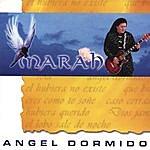 Marah Angel Dormido