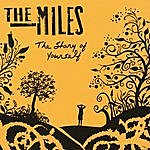 Miles The Story Of Yourself