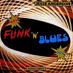 Jesse Anderson Funk N Blues