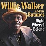 Willie Walker Right Where I Belong