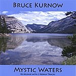 Bruce Kurnow Mystic Waters