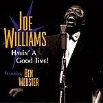 Joe Williams Havin' A Good Time