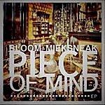 Bloom Piece Of Mind