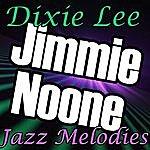 Jimmie Noone Dixie Lee: Jazz Melodies