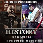 E-40 History: Function & Mob Music (Deluxe Version)