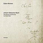 Gidon Kremer Bach: The Sonatas And Partitas For Violin Solo