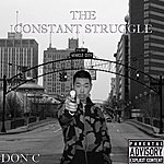 Don C. The Constant Struggle