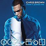 Chris Brown Don't Judge Me