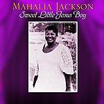 Mahalia Jackson Sweet Little Jesus Boy