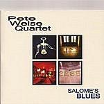 Pete Weise Quartet Salome's Blues