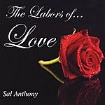 Sal Anthony The Labors Of Love