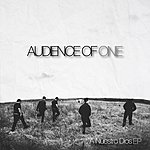 Audience Of One A Nuestro Dios - Ep