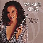 Valarie King Only Time Will Tell
