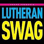 Agape Lutheran Swag