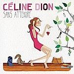 Celine Dion Sans Attendre