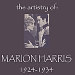 Marion Harris The Artistry Of Marion Harris 1924 - 1934