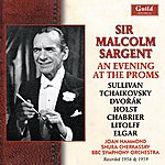 BBC Symphony Orchestra Sir Malcolm Sargent - An Evening At The Proms