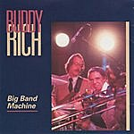 Buddy Rich Big Band Machine